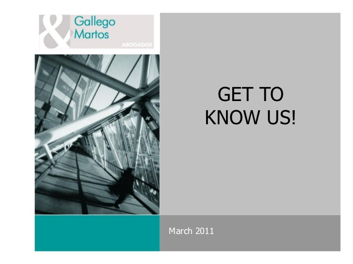 GET TO       KNOW US!March 2011