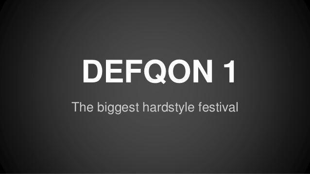 DEFQON 1 The biggest hardstyle festival