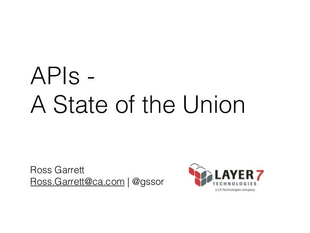 APIs - A State of the Union - Defrag 2013 Keynote, Ross Garrett Layer 7 Director of Product Marketing