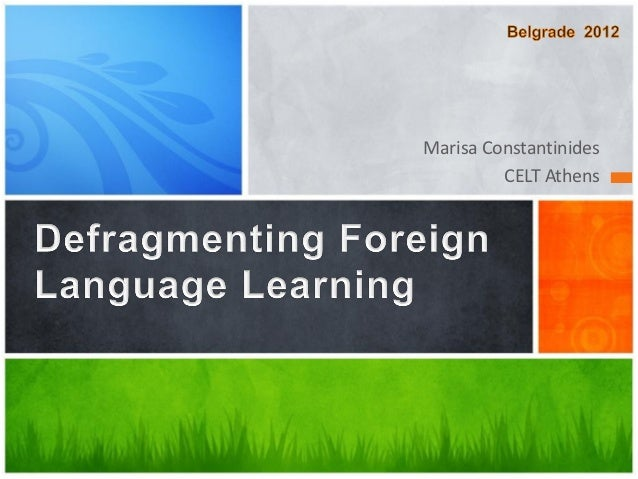 Defragmenting foreign language learning