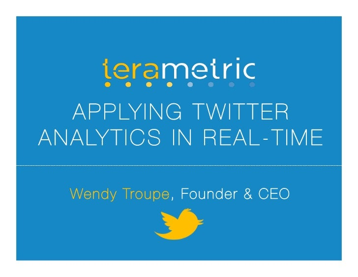 Defrag: Applying Twitter Analytics in Real Time