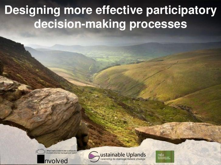 Designing more effective participatory decision-making processes