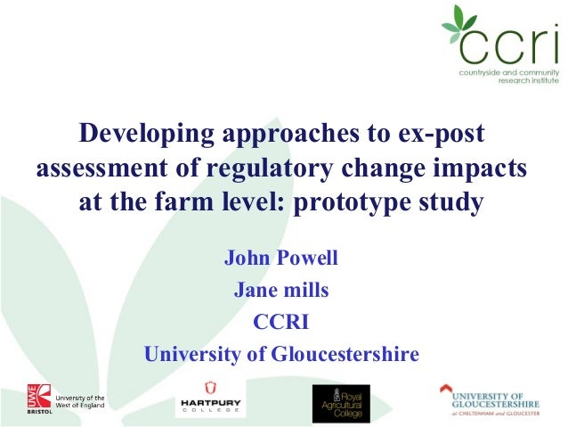Developing approaches to ex-postassessment of regulatory change impacts    at the farm level: prototype study             ...