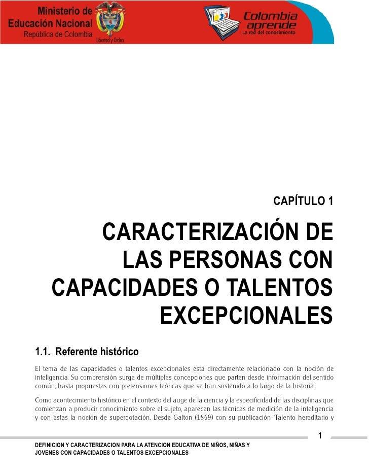 CAPÍTULO 1           CARACTERIZACIÓN DE           LAS PERSONAS CON      CAPACIDADES O TALENTOS              EXCEPCIONALES ...