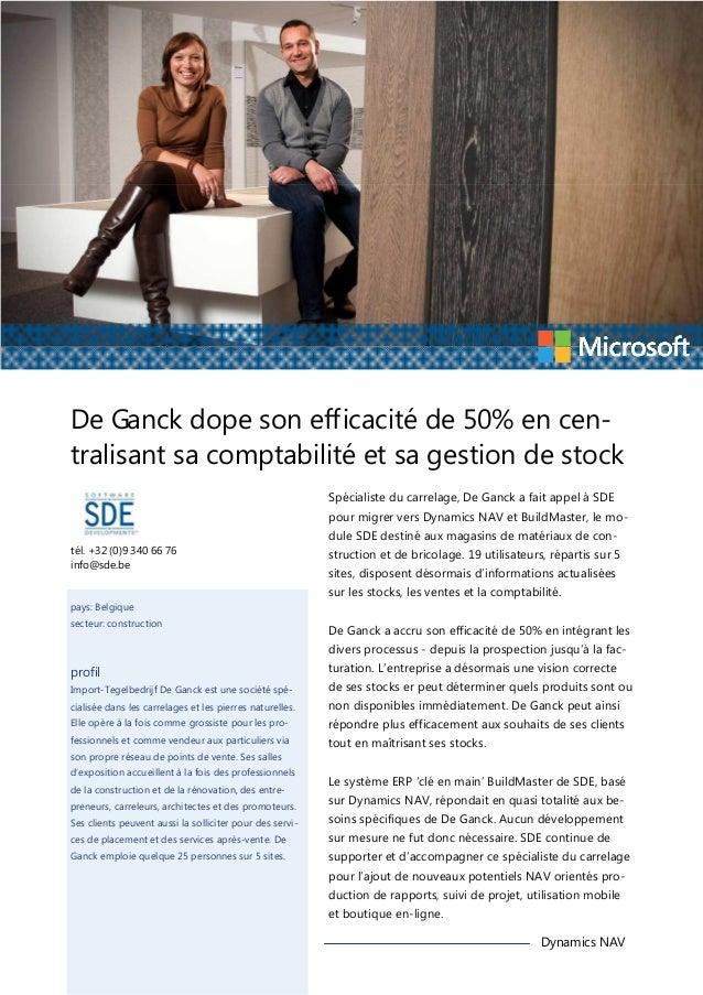 De Ganck dope son efficacité de 50% en centralisant sa comptabilité et sa gestion de stock Spécialiste du carrelage, De Ga...