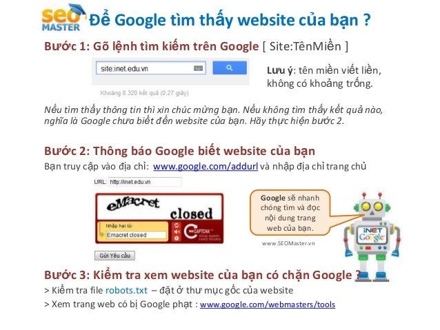 Để Google tìm thấy website của bạn ?Bước 1: Gõ lệnh tìm kiếm trên Google [ Site:TênMiền ]                                 ...