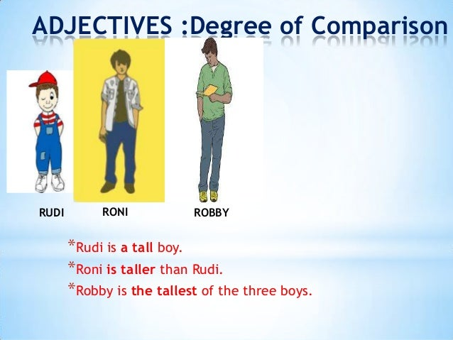 comparisson of adjective We use comparative adjectives when talking about two things: big, bigger we can use comparative adjectives to describe the differences between two things.