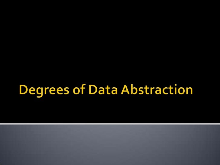 """Degree/s-qualityData- raw factsAbstract- concept    """"Data designer produced a quality data model"""""""