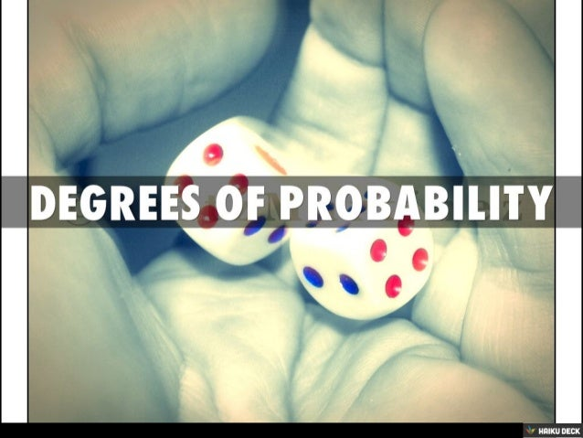 Degrees Of Probability