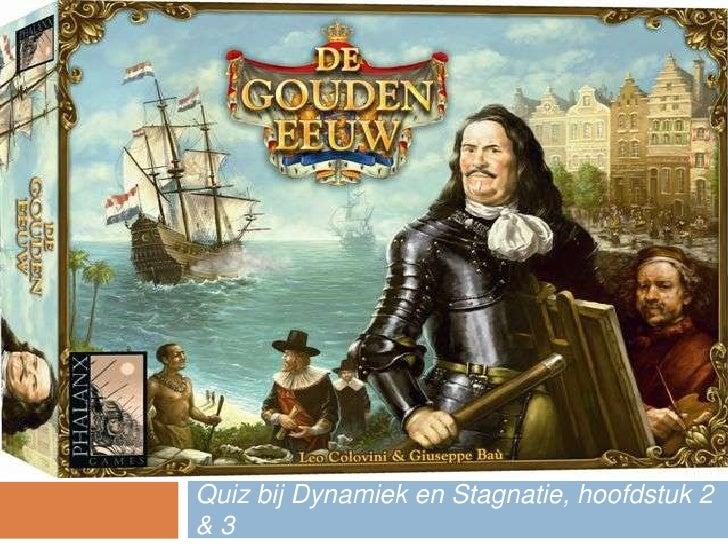 De grote gouden eeuw quiz