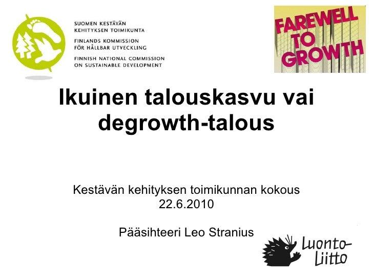 Degrowth keketmk-stranius-22062010