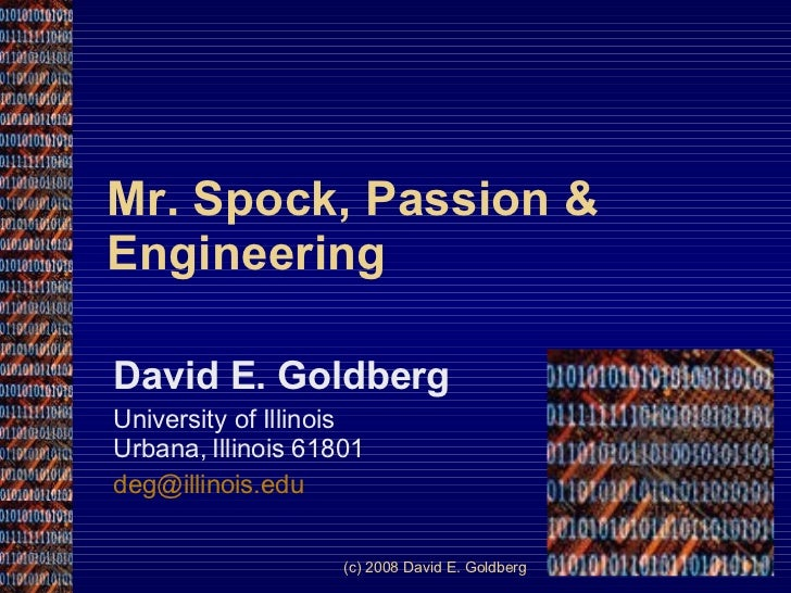 Mr. Spock, Passion & Engineering