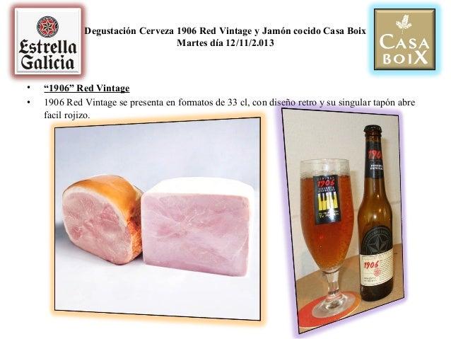 Degustación cerveza 1906 red vintage y jamón cocido