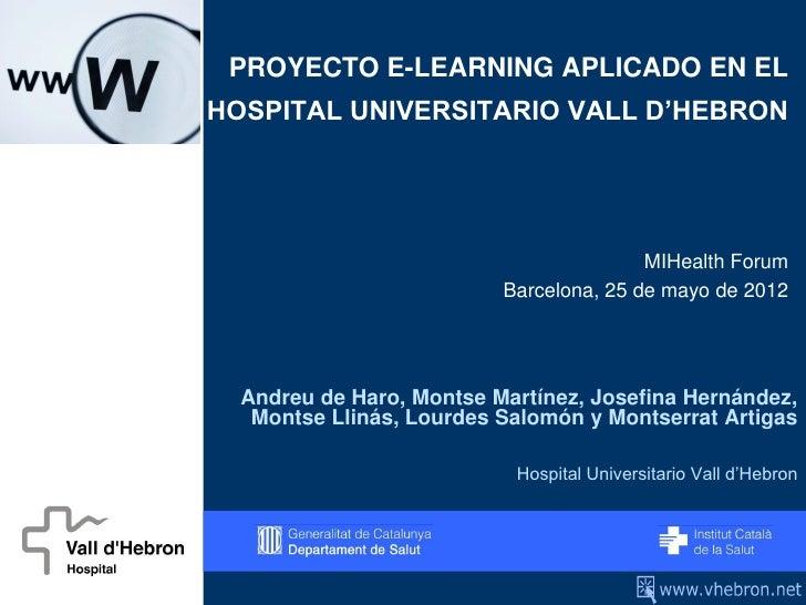De Haro, Andreu - Proyecto e-learning aplicado en el Hospital Universitario Vall d'Hebrón