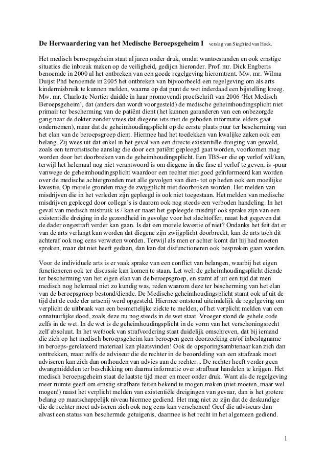 De Herwaardering van het Medische Beroepsgeheim I                verslag van Siegfried van Hoek.Het medisch beroepsgeheim ...