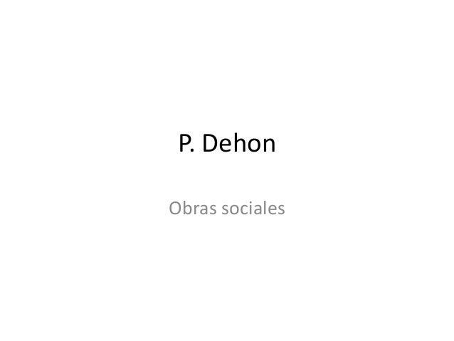 P. Dehon Obras sociales