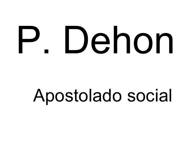 Dehon apostolado social
