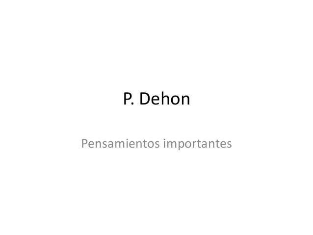P. Dehon Pensamientos importantes