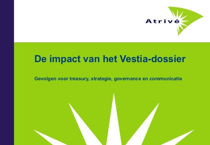 De impact van het Vestia-dossier Gevolgen voor treasury, strategie, governance en communicatie