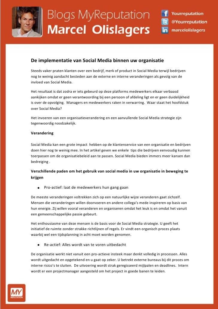De implementatie van Social Media binnen uw organisatie  Steeds vaker praten klanten over een bedrijf, merk of product in ...