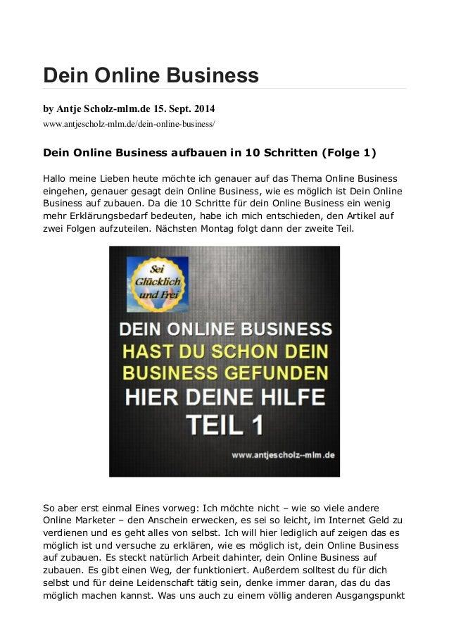 Dein Online Business  by Antje Scholz-mlm.de 15. Sept. 2014  www.antjescholz-mlm.de/dein-online-business/  Dein Online Bus...