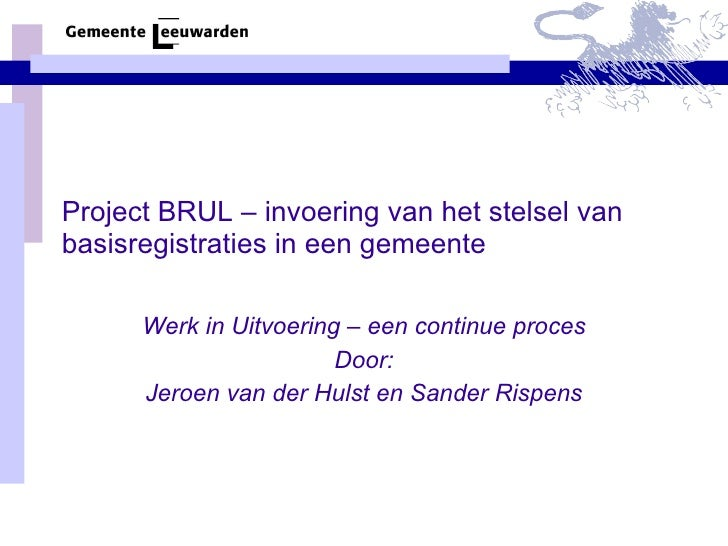 De Inrichting Van Het Beheer Van Basisregistraties In Leeuwarden
