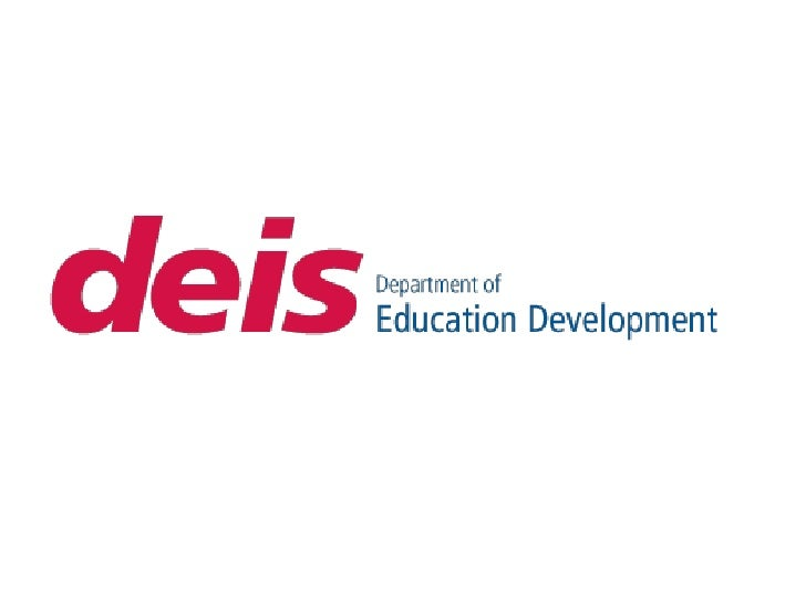 • The DEIS Department of Education Development is an  academic department residing within the School of  Humanities in the...