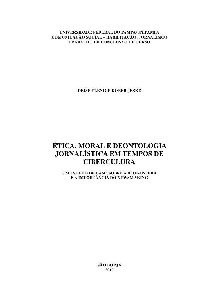 UNIVERSIDADE FEDERAL DO PAMPA/UNIPAMPACOMUNICAÇÃO SOCIAL – HABILITAÇÃO: JORNALISMO     TRABALHO DE CONCLUSÃO DE CURSO     ...