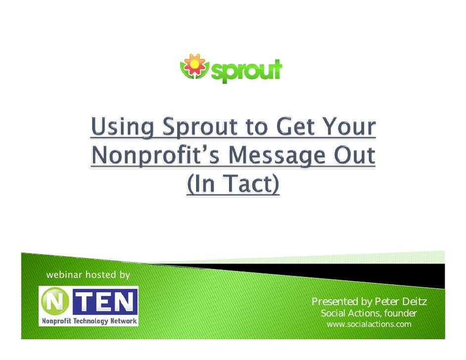 Using Sprout to Get Your Nonprofit's Message Out (In Tact)