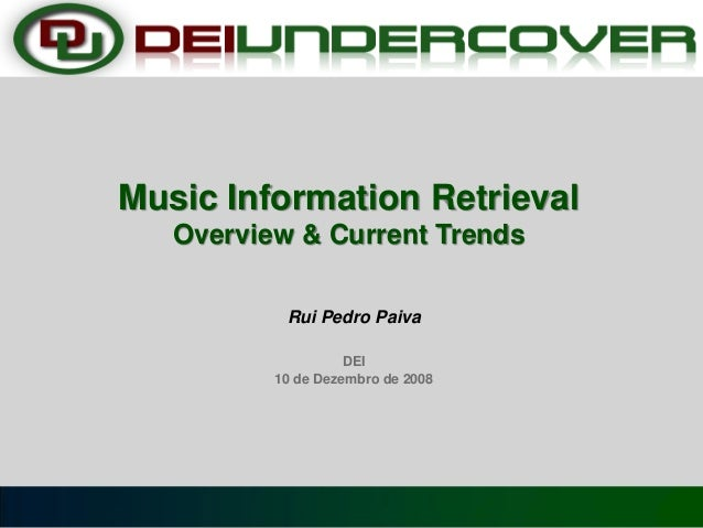 Music Information Retrieval: Overview and Current Trends 2008