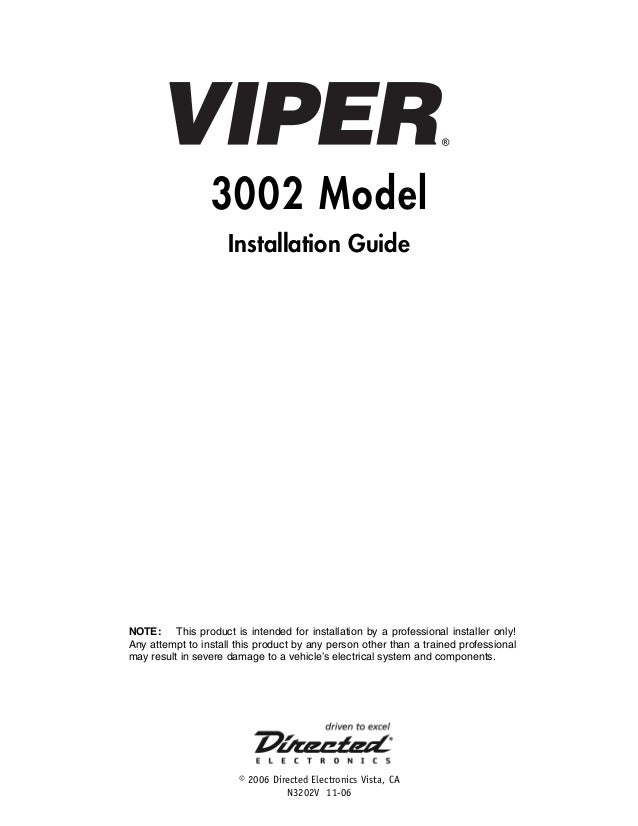 3002 Model Installation Guide  NOTE: This product is intended for installation by a professional installer only! Any attem...