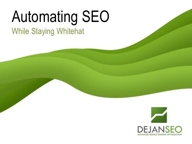 Automating SEO While Staying Whitehat