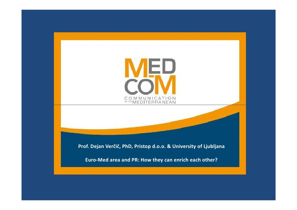 Prof. Dejan Vercic: Euro-Med area and PR: How they can enrich each other?