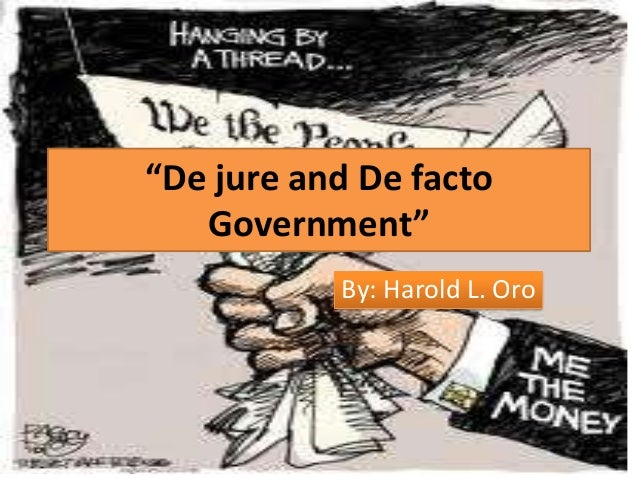 De jure and de facto government