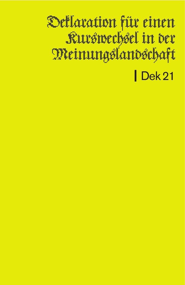 Deklaration für einen Kurswechsel     in der Meinungslandschaft                Dek 21 21 Thesen für eine schärfere Kommuni...