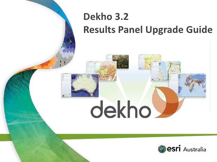 Dekho 3.2<br />Results Panel Upgrade Guide<br />