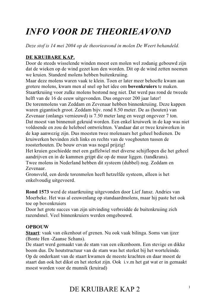 INFO VOOR DE THEORIEAVONDDeze stof is 14 mei 2004 op de theorieavond in molen De Weert behandeld.DE KRUIBARE KAP.Door de s...