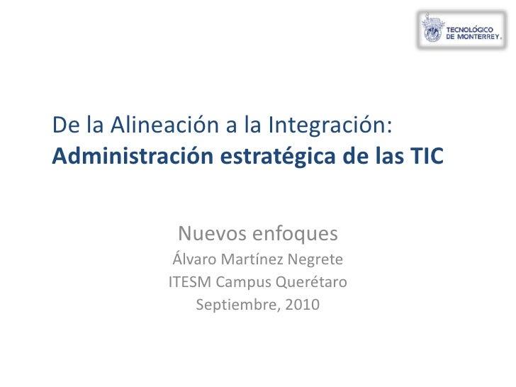 De la alineación a la integración TIC