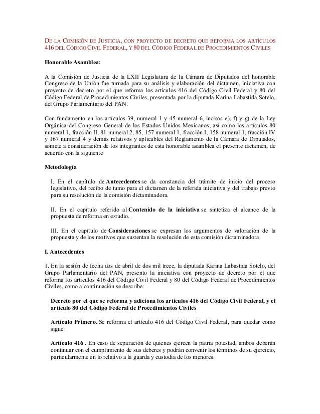 DE LA COMISIÓN DE JUSTICIA, CON PROYECTO DE DECRETO QUE REFORMA LOS ARTÍCULOS 416 DEL CÓDIGO CIVIL FEDERAL, Y 80 DEL CÓDIG...