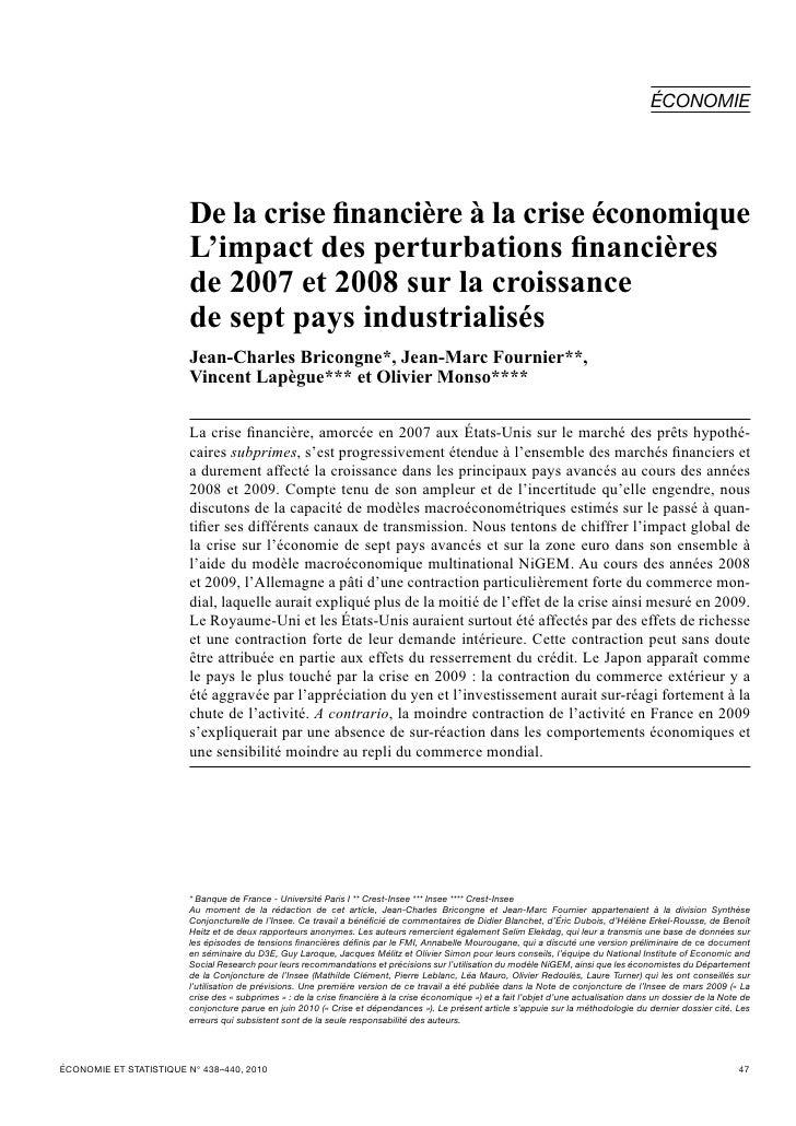 ÉCONOMIE                        De la crise financière à la crise économique                        L'impact des perturbat...