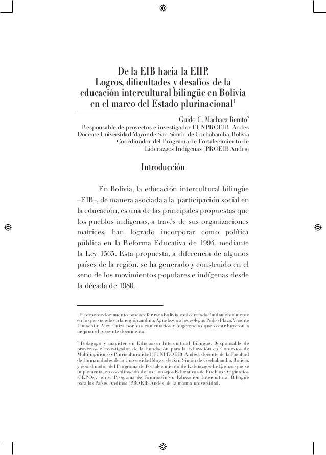 De la EIB hacia la EIIP.Logros, dificultades y desafíos de laeducación intercultural bilingüe en Boliviaen el marco del Es...