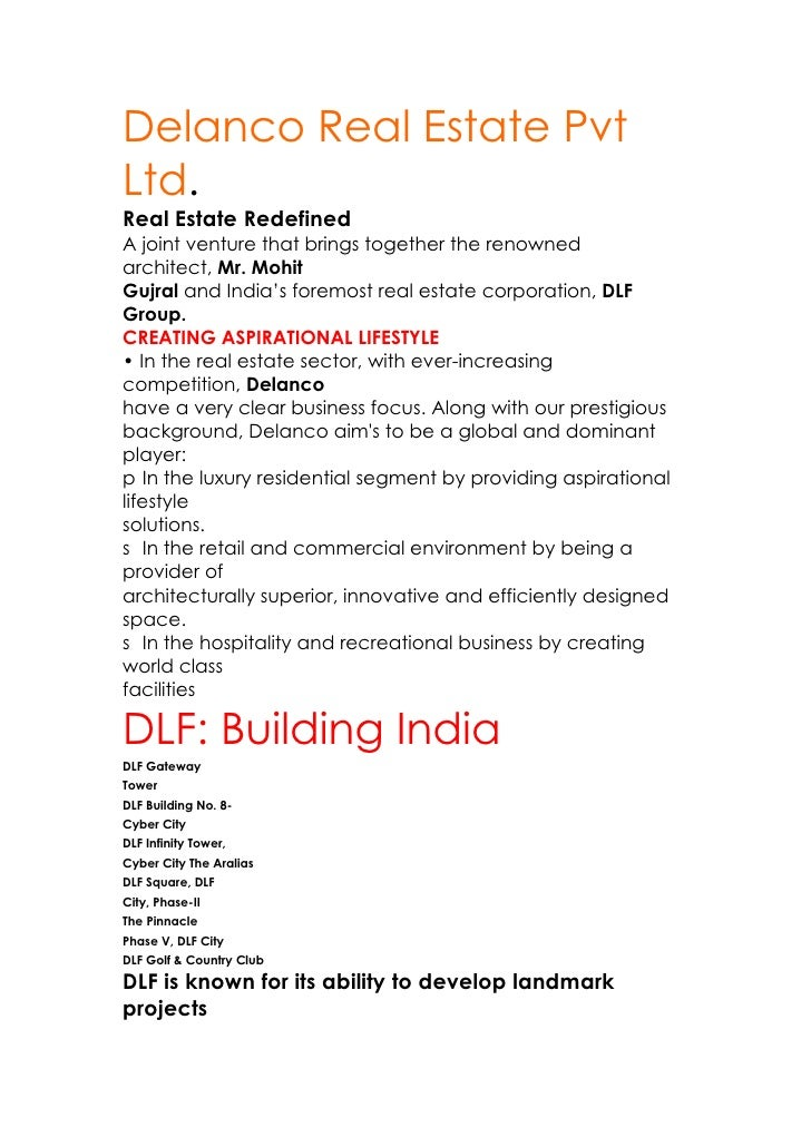Delanco Real Estate Pvt Ltd. Real Estate Redefined A joint venture that brings together the renowned architect, Mr. Mohit ...