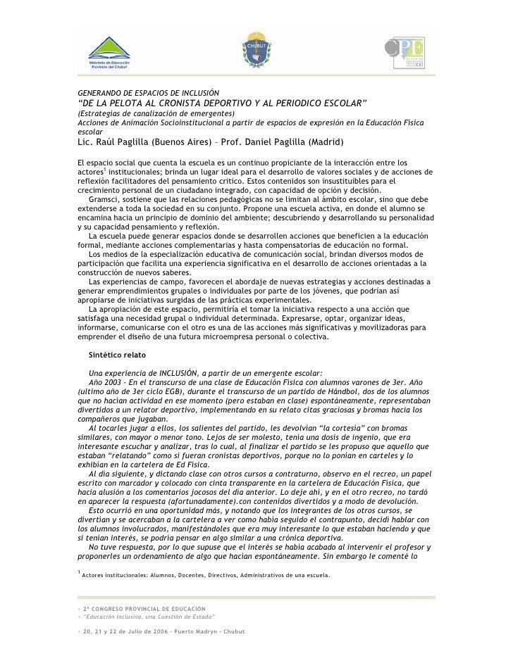"""GENERANDO DE ESPACIOS DE INCLUSIÓN """"DE LA PELOTA AL CRONISTA DEPORTIVO Y AL PERIODICO ESCOLAR"""" (Estrategias de canalizació..."""