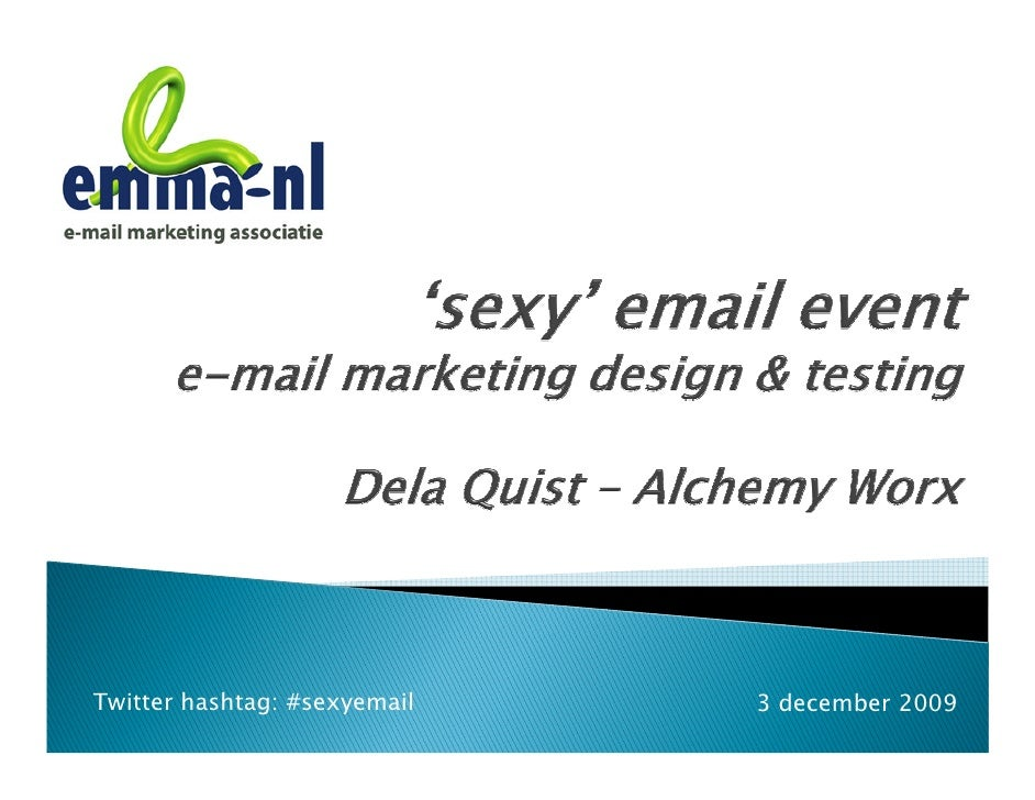 Twitter hashtag: #sexyemail   3 december 2009