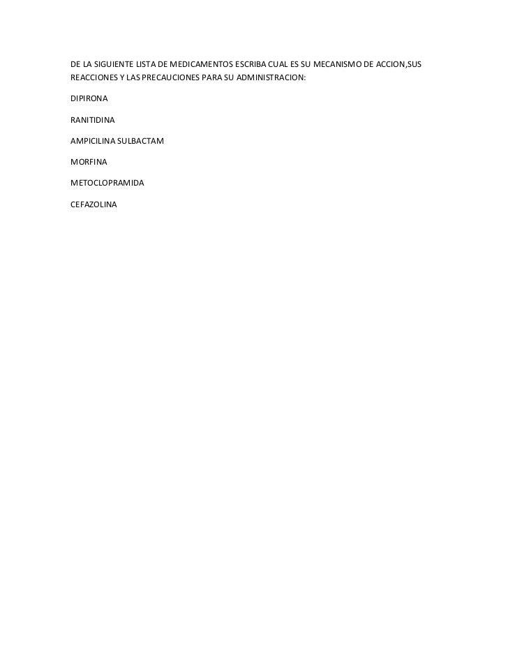 De la siguiente lista de medicamentos escriba cual es su mecanismo de accion