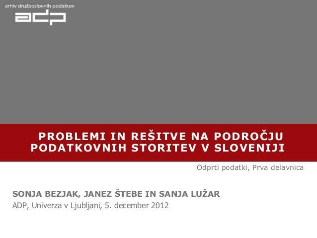 Problemi in rešitve na področju podatkovnih storitev v Sloveniji, 2012