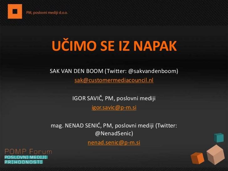 POMP Forum 2011: Sak van den Boom, Igor Savič, Nenad Senič