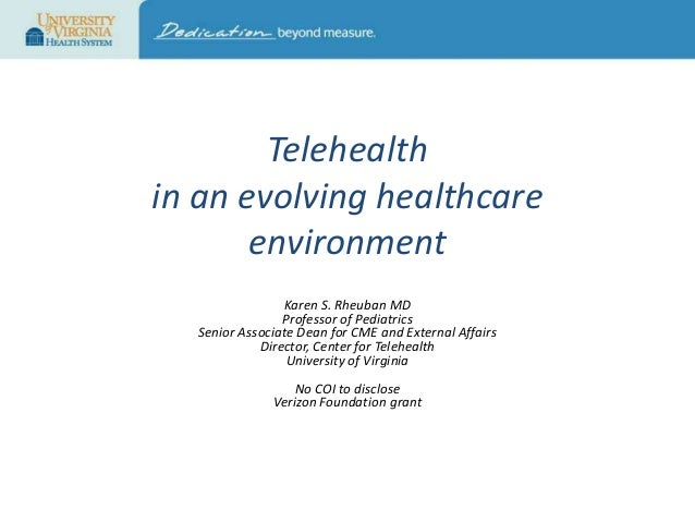 Why Telehealth - Telehealth in an Evolving Healthcare Environment