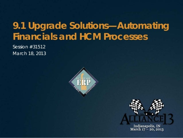 State of Delaware PeopleSoft 9.1 Upgrade Solutions