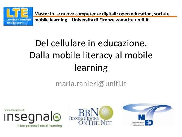 Master in Le nuove competenze digitali: open education, social e mobile learning – Università di Firenze www.lte.unifi.it ...